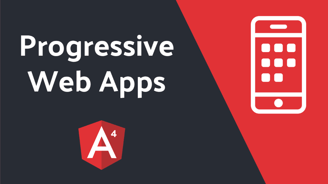 Angular brings easier progressive web Apps