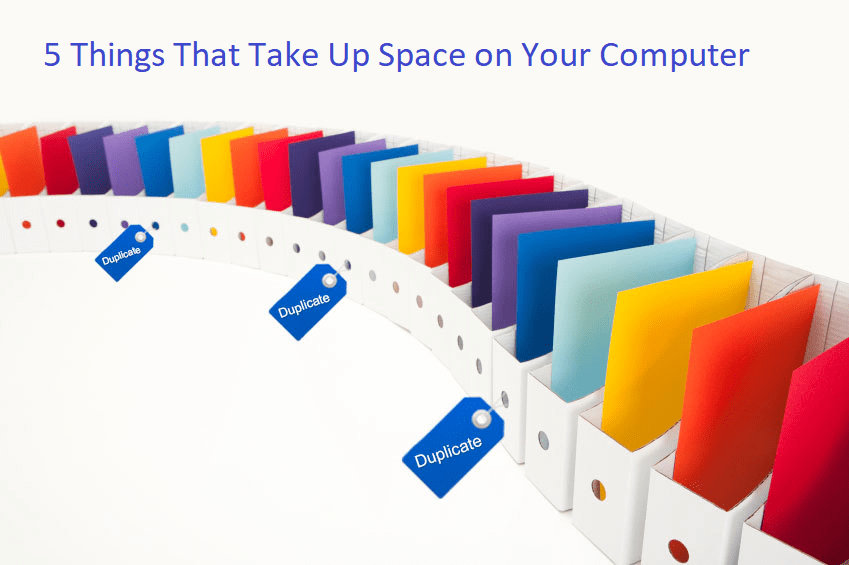 5 Things That Take Up Space on Your Computer