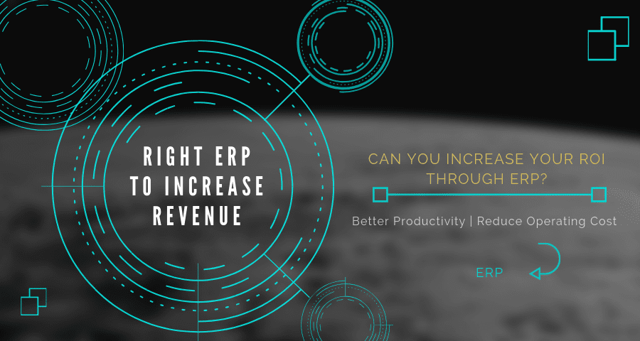 Can You Increase Your ROI Through ERP?