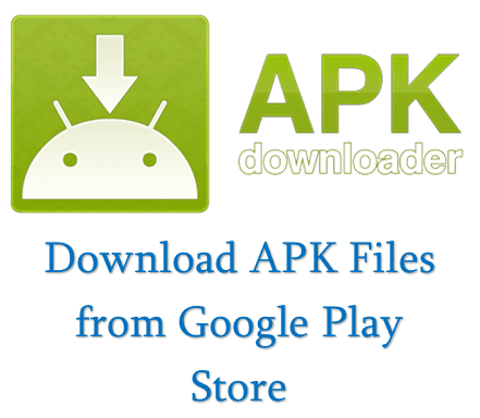 Get Android app  apk file directly from Google play to PC or