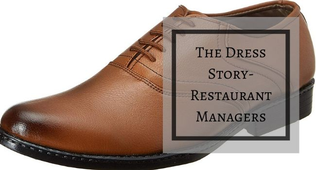 The Dress Story- Restaurant Managers