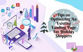 Tips on Optimizing An Existing Landing Page For Holiday Shoppers
