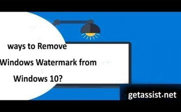 What are the ways to Remove Windows Watermark from Windows 10