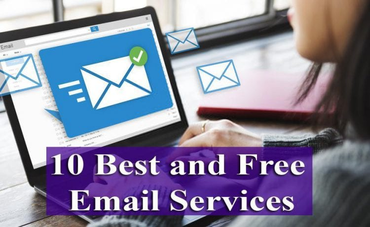 10 Best and Free Email Services