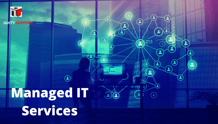 Managed IT Services-Definition, Cost, Offering, Benefits