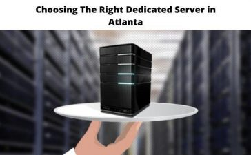 Choosing The Right Dedicated Server in Atlanta