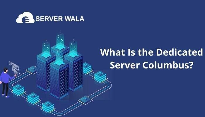 Dedicated Server Columbus