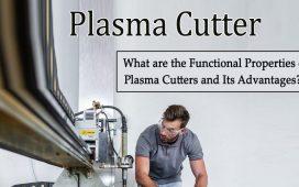 Properties of Plasma Cutters
